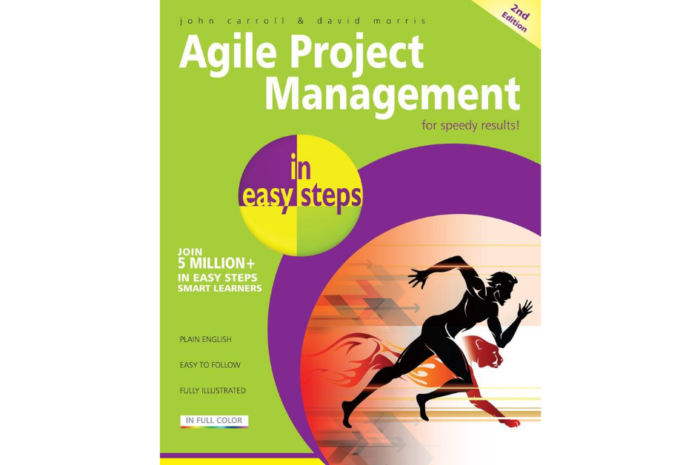 Cartea Lunii Ianuarie 2015: Agile Project Management In Easy Steps – John Carroll