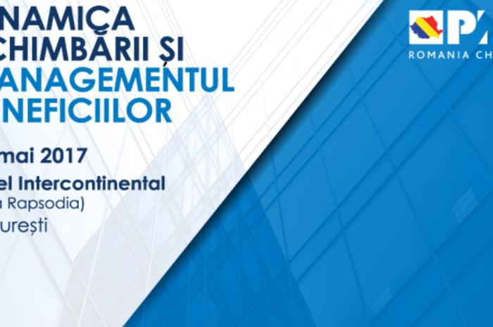 """Conferinţa naţională de Project Management:   """"Dinamica schimbării şi managementul beneficiilor"""" 26 Mai 2017"""