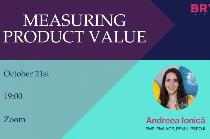 Measuring Product Value, cu Andreea Ionică